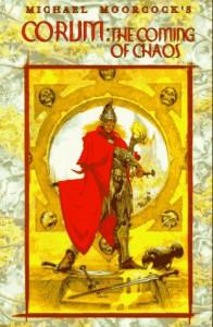 Corum: Coming of Chaos: 7 (Eternal Champion) - Michael Moorcock