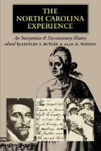 North Carolina Experience - Lindley S. Butler