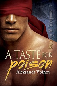 A Taste for Poison - Aleksandr Voinov