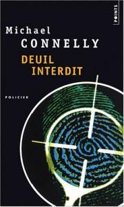 Deuil interdit - Michael Connelly, Robert Pépin