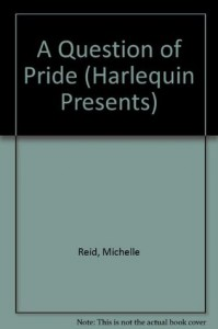 A Question of Pride - Michelle Reid
