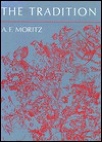 The Tradition - A.F. Moritz