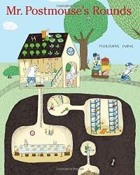 Mr. Postmouse's Rounds - Marianne Dubuc, Marianne Dubuc