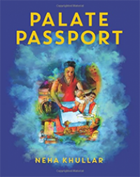 Palate Passport - Neha Khullar