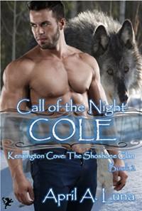 COLE (Kensington Cove: Call of the Night Book 2) - April A. Luna, Kensington Cove Series, Patricia Hudson