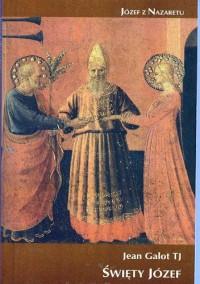 Święty Józef - Jean Galot TJ