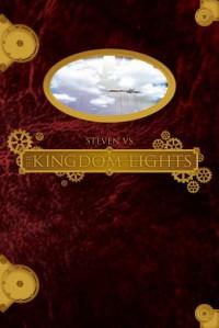 The Kingdom Lights - Steven V.S.