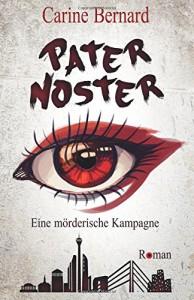 Pater Noster: Eine mörderische Kampagne - Carine Bernard