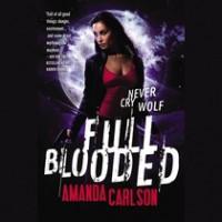 Full Blooded - Amanda  Carlson, Casey Holloway