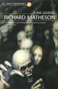 I Am Legend - Richard Matheson