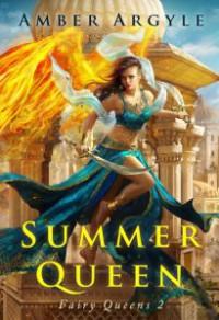 Summer's Son (Fairy Queen #2.5) - Amber Argyle
