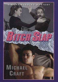 Bitch Slap - Michael Craft