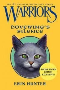 Warriors: Dovewing's Silence - Erin Hunter