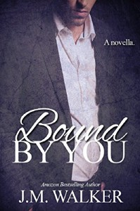 Bound by You (Torn) - J.M. Walker, Brenda Wright