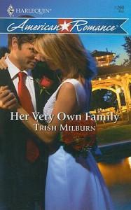 Her Very Own Family - Trish Milburn