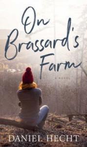 On Brassard's Farm - Daniel Hecht