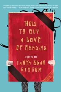 How to Buy a Love of Reading: A Novel - Tanya Egan Gibson