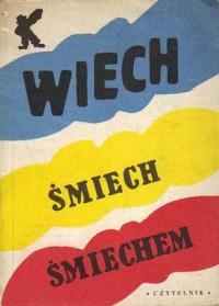 Śmiech śmiechem - Stefan Wiechecki Wiech