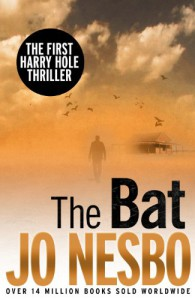 The Bat: A Harry Hole thriller (Harry Hole 1) - Jo Nesbø