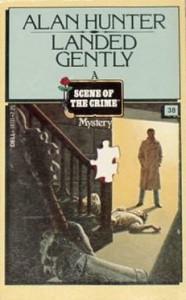Landed Gently (Scene of the Crime Ser., No. 38) - Alan Hunter