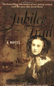 Jubilee Trail (Rediscovered Classics) - Gwen Bristow, Sandra Dallas, Nancy E. Turner