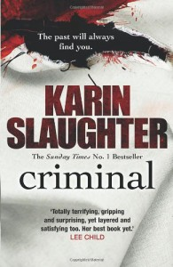 Criminal (Will Trent #6) - Karin Slaughter