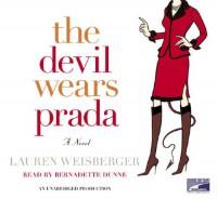 Devil Wears Prada, T (Lib)(CD) - Lauren Weisberger, Bernadette Dunne