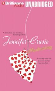 Manhunting - Renée Raudman, Jennifer Crusie