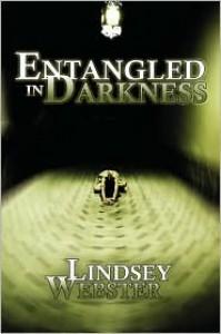 Entangled in Darkness - Lindsey Webster