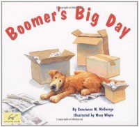 Boomer's Big Day - Constance W. McGeorge