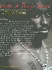 Inside A Thug's Heart - Angela Ardis, Tupac Shakur