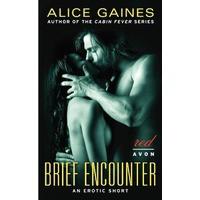 Brief Encounter - Alice Gaines