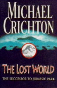 The Lost World - Michael Crichton