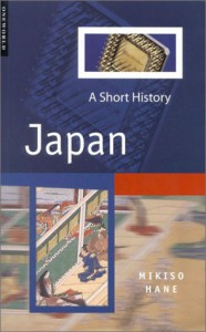 Japan: A Short History (One World) - Mikiso Hane