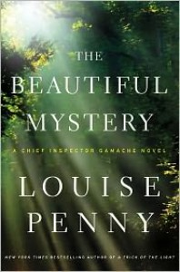 The Beautiful Mystery (Armand Gamache Series #8) -