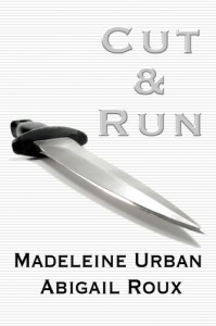 Cut & Run  - Abigail Roux, Madeleine Urban