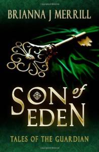 Son of Eden - Brianna J. Merrill
