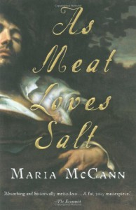 As Meat Loves Salt - Maria McCann