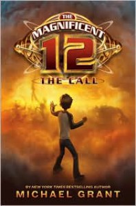 The Call (Magnificent 12 Series #1) -