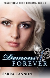 Demons Forever (Peachville High Demons, #6) - Sarra Cannon
