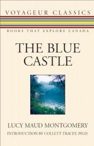 The Blue Castle - Collett Tracey, L.M. Montgomery