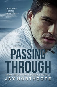 Passing Through - Jay Northcote