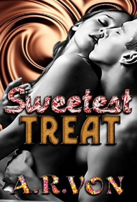 Sweetest Treat: Gretel's Story (Cursed Book 1) - A.R. Von