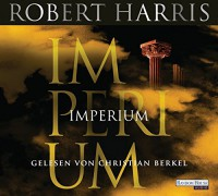 Imperium (Cicero, Band 1) - Robert Harris, Christian Berkel, Wolfgang Müller