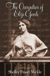 The Occupation of Eliza Goode - Shelley Fraser Mickle
