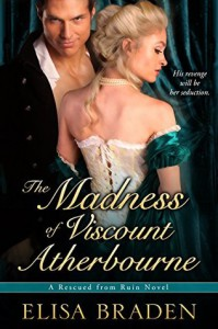 The Madness of Viscount Atherbourne - Elisa Braden