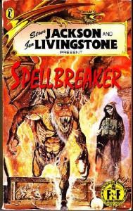 Spellbreaker (Fighting Fantasy) - Steve Jackson, Ian Livingstone, Alan Langford
