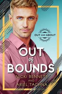 Out of Bounds - Nicki Bennett, Ariel Tachna