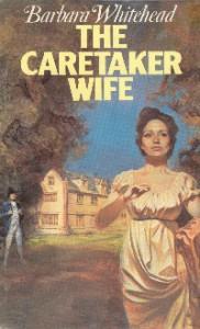 The Caretaker Wife - Barbara Whitehead