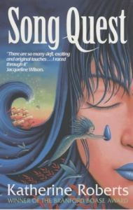 Song Quest (The Echorium Sequence) - Katherine Roberts